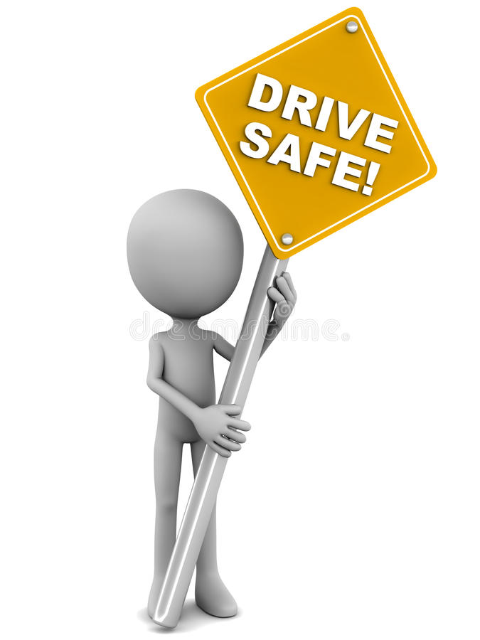 Drive safe. Words on a road-sign held up by a little 3d man, banner in yellow, white background vector illustration