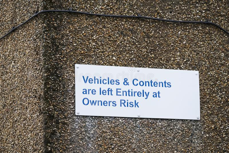 Driver responsible for car vehicle contents liable for theft or loss sign by management. Uk stock image