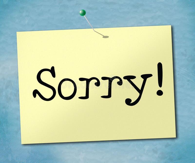 Droevige het teken vertegenwoordigt Bericht verontschuldigt zich en Verontschuldiging vector illustratie
