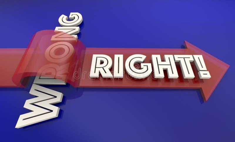Droit contre la véritable flèche juste fausse correcte fausse exprime 3d Illustrati illustration libre de droits