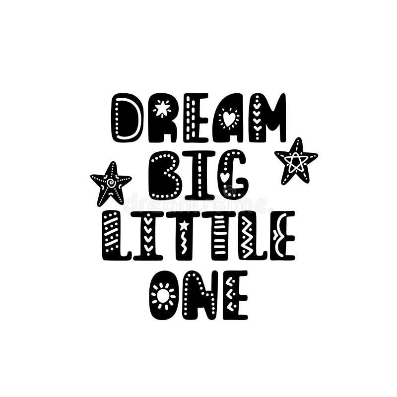 Droom grote kleine het van letters voorzien Hand getrokken kinderdagverblijfdruk Zwart-witte Affiche royalty-vrije illustratie