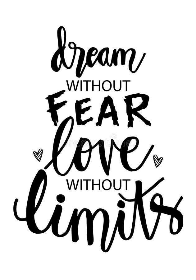 Droom zonder vrees, liefde zonder beperkingen stock illustratie