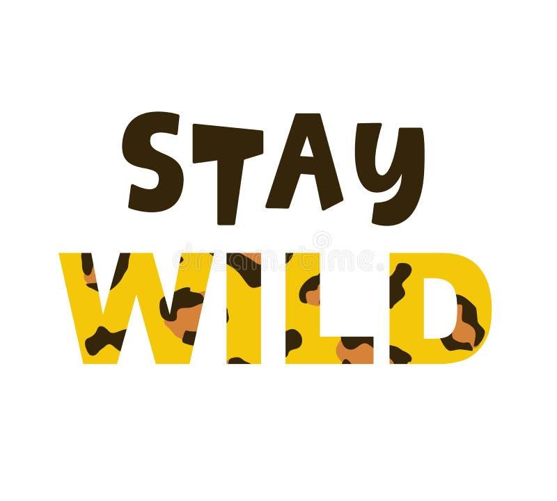 Druk van het het T-stukoverhemd van de verblijfs de Wilde in manier met luipaarddecor het van letters voorzien royalty-vrije illustratie