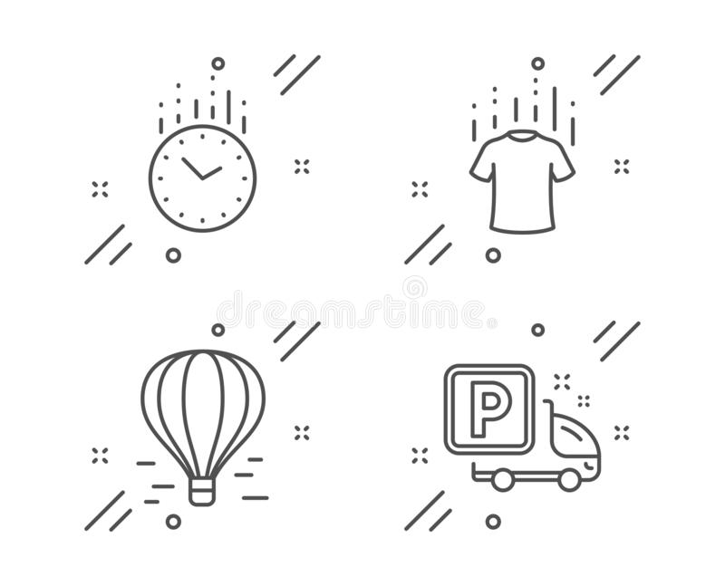 Dry t-shirt, Air balloon and Time icons set. Truck parking sign. Laundry shirt, Flight travel, Clock. Vector. Dry t-shirt, Air balloon and Time line icons set vector illustration