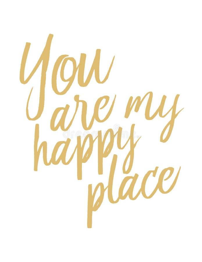 Du är mitt lyckliga ställe stock illustrationer
