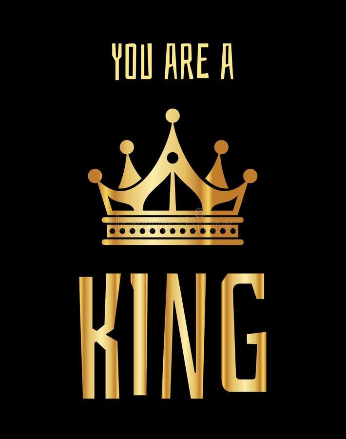 Du är ett konunghälsningkort i guldsvart stock illustrationer