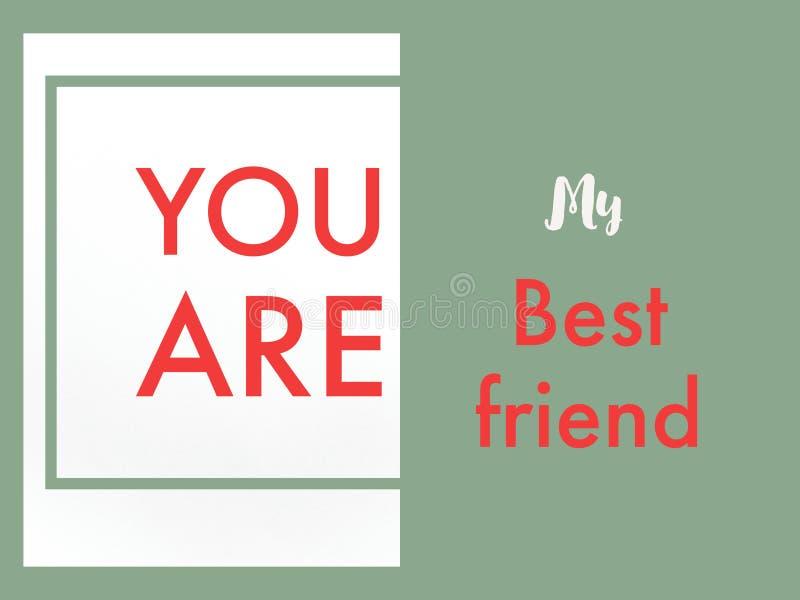 Du är mitt bästa vänkort för kamratskap arkivbilder