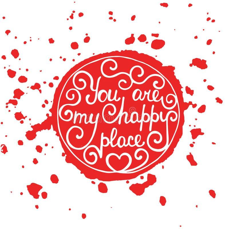 Du är mitt lyckliga ställe i cirkel på röd bakgrund för färgstänk vektor illustrationer