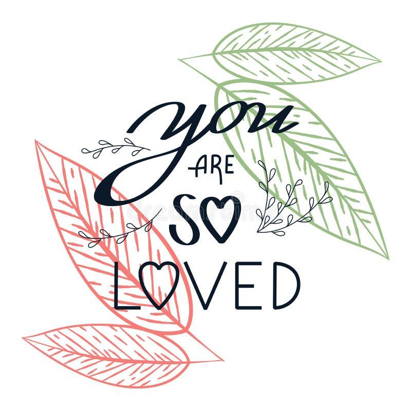 Du är så den älskade blom- kransen för citationstecknet med gulliga sidor och modern borstehandbokstäver Vår romantisk illustrati vektor illustrationer