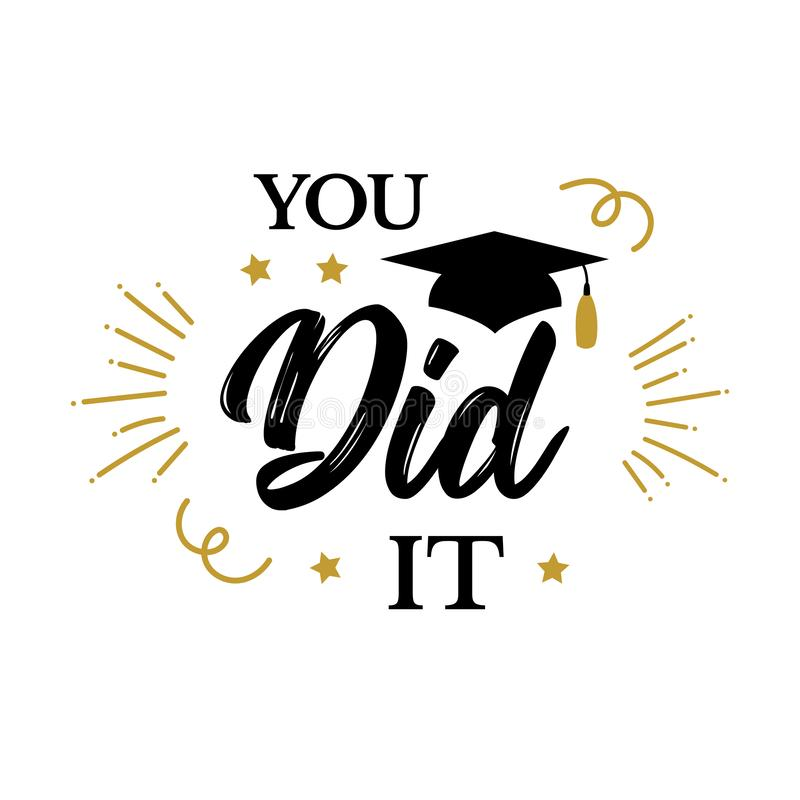 Du gjorde som det, avlägger examen Congrats grupp av parti 2019 stock illustrationer