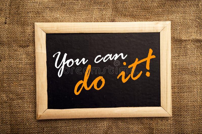 Du kan göra det, motivational messsage royaltyfri foto