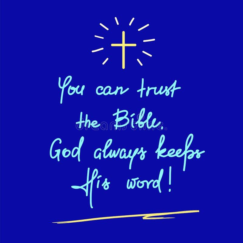 Du kan lita på bibeln, gud håller alltid hans ord - motivational citationsteckenbokstäver, religiös affisch stock illustrationer
