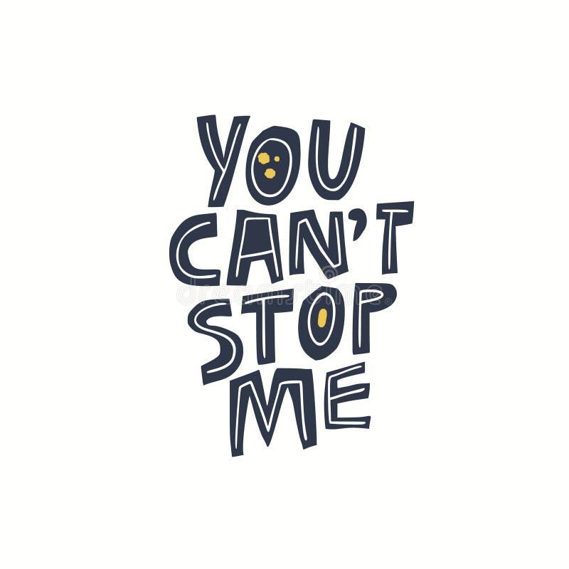 Du välter för att stoppa mig flickamaktmeddelandet, slogan vektor illustrationer