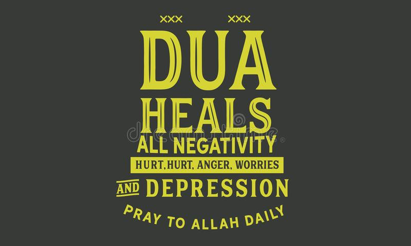 Dua Uzdrawia negatywnościa, skaleczenie, złość, zmartwienia i depresję wszystkie, ono modli się Allah dziennik ilustracja wektor