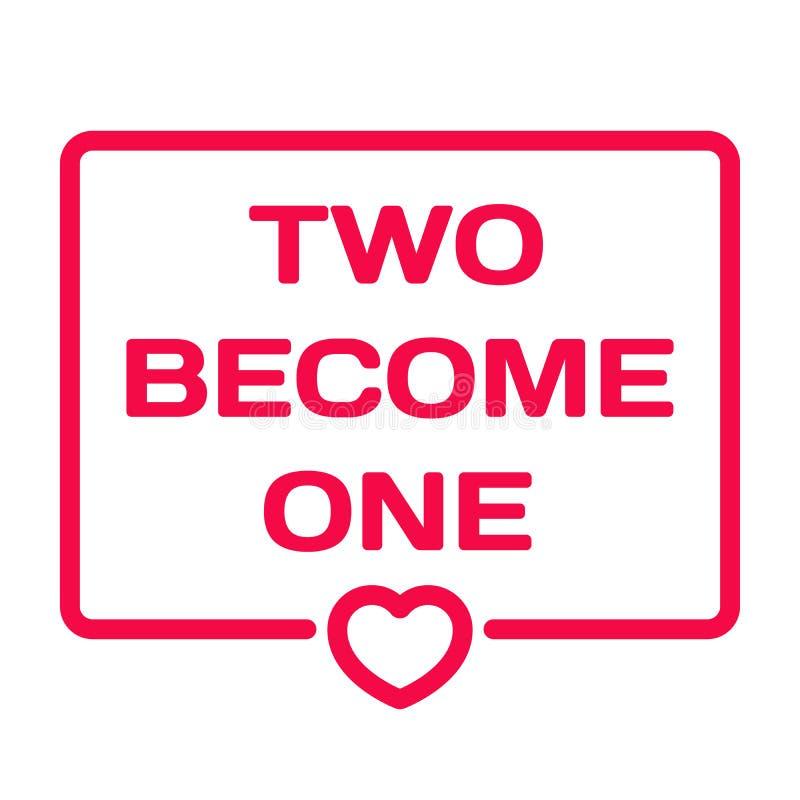 Due si trasformano in in un distintivo con l'icona del cuore su bianco Bolla di dialogo di nozze Bollo romantico di citazioni Vet illustrazione vettoriale