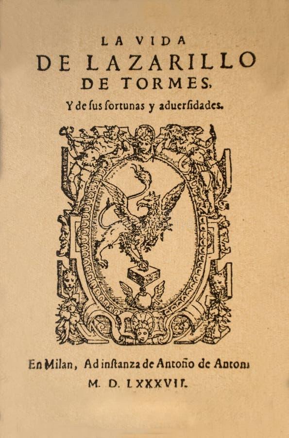 Durata di Lazarillo de Tormes e delle sue fortune e forze maggiori fotografie stock libere da diritti