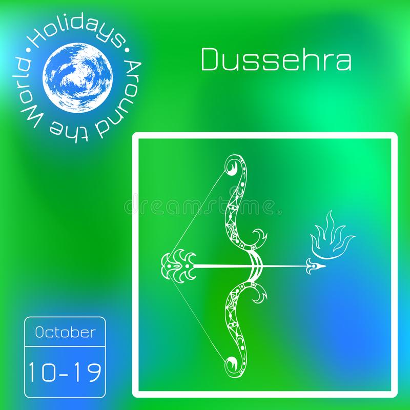 Dussehra, Navratri festival in India. 10-19 October. Hindu holiday. Bow and arrow of Lord Rama. Series calendar. Holidays Around t stock illustration