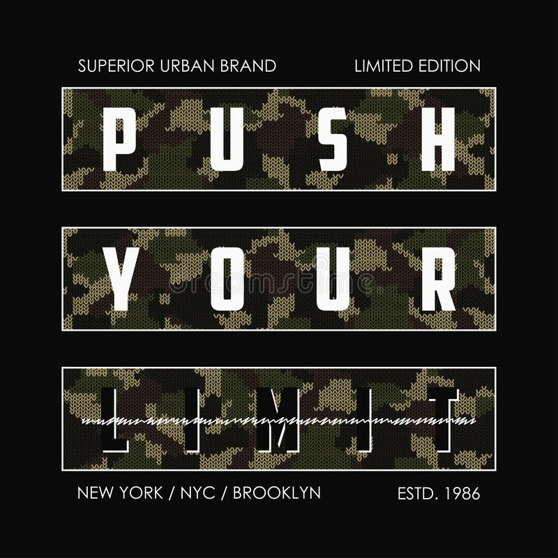 Duw uw grens - gebreide camouflageslogan voor t-shirtontwerp De typografiegrafiek van New York voor T-stukoverhemd in militair en stock illustratie