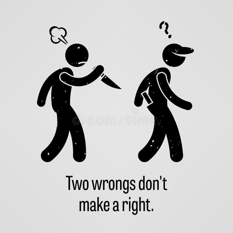 Dwa krzywda no Robią Prawemu przysłowiu ilustracja wektor