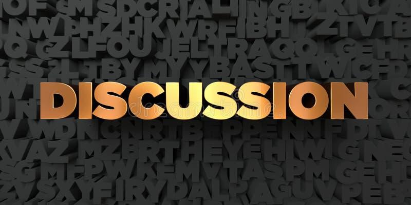 Dyskusja - Złocisty tekst na czarnym tle - 3D odpłacający się królewskość bezpłatny akcyjny obrazek ilustracji