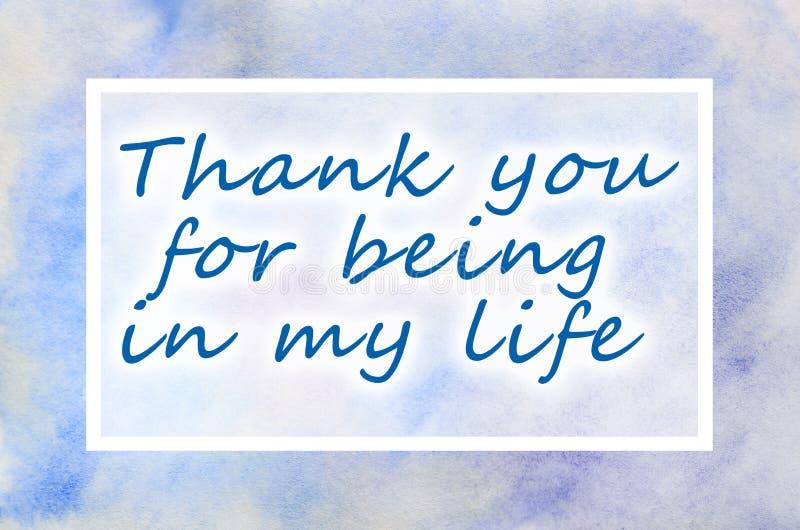 Dziękuje ciebie dla być w mój życiu Tekst przedstawia w ilustraci w postaci akwarela wzoru od błękitnych plam ilustracja wektor