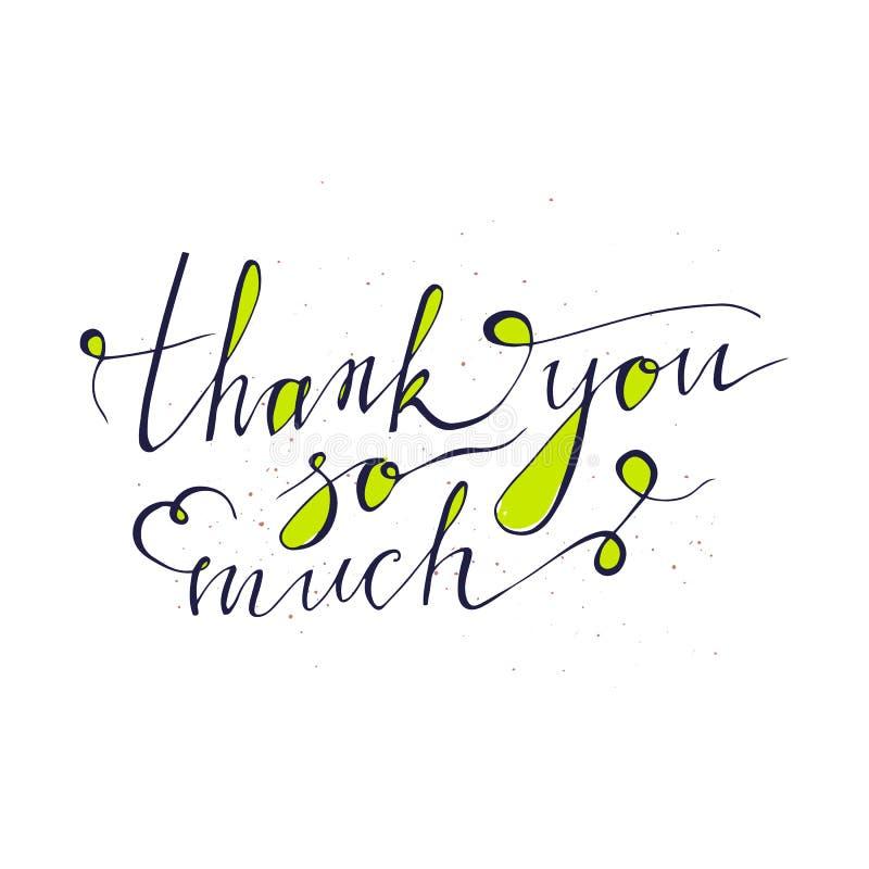 Dziękuje ciebie karcianego tak dużo Ręki rysujący powitania pisze list projekt pojedynczy białe tło Use dla plakatów, koszulki, k ilustracja wektor