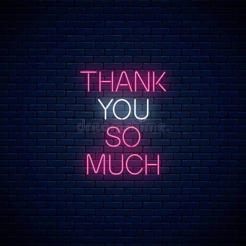 Dziękuje ciebie tak dużo - rozjarzony neonowy wpisowy zwrot na ciemnym ściany z cegieł tle Motywacji wycena w neonowym stylu ilustracji