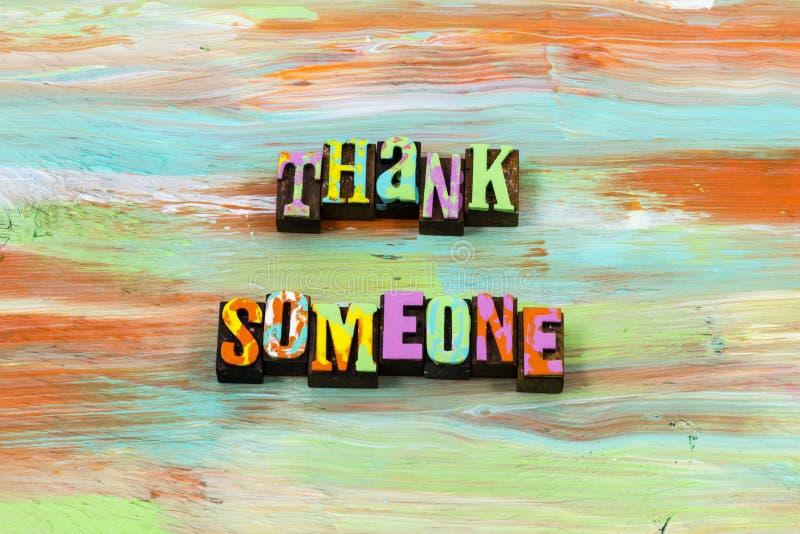 Dziękuje someone wdzięczna dobroci powitania uśmiechu letterpress wycena obrazy royalty free