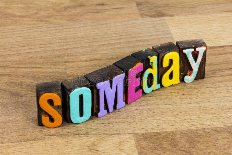 Dziś jutro piękne szczęśliwe życie wychodzi na ciężki cel fotografia stock
