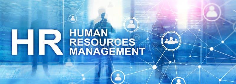 Działu zasobów ludzkich zarządzanie, HR, Drużynowy budynek i rekrutaci pojęcie na zamazanym tle, fotografia stock