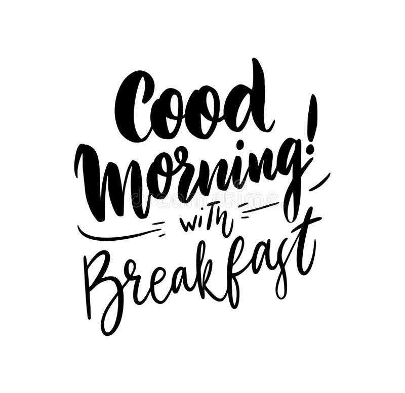 Dzień Dobry z śniadaniowa ręka rysującym wektorowym literowaniem royalty ilustracja