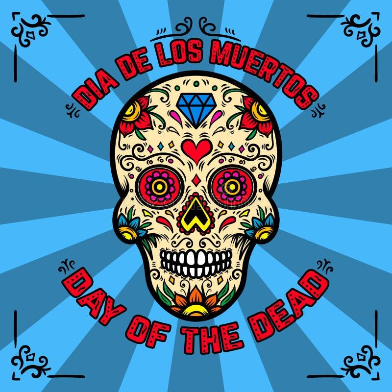 dzień nie żyje de muertos Dia Los Sztandaru szablon z meksykańską cukrową czaszką na tle z kwiecistym wzorem Projekta element fo royalty ilustracja