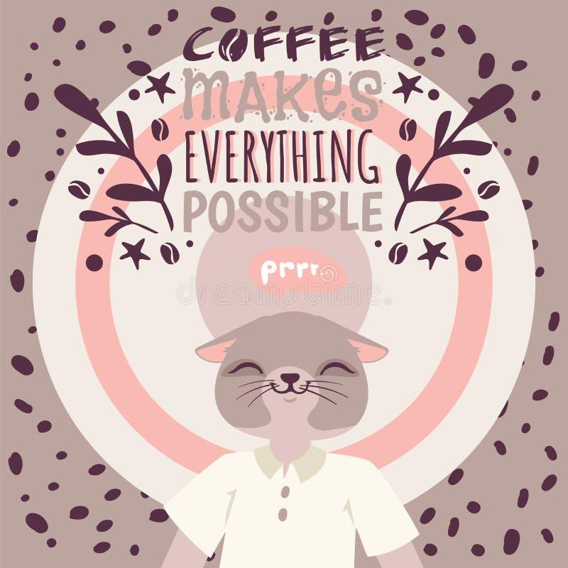 E 咖啡使一切成为可能 爱热的逗人喜爱的卡通人物 向量例证