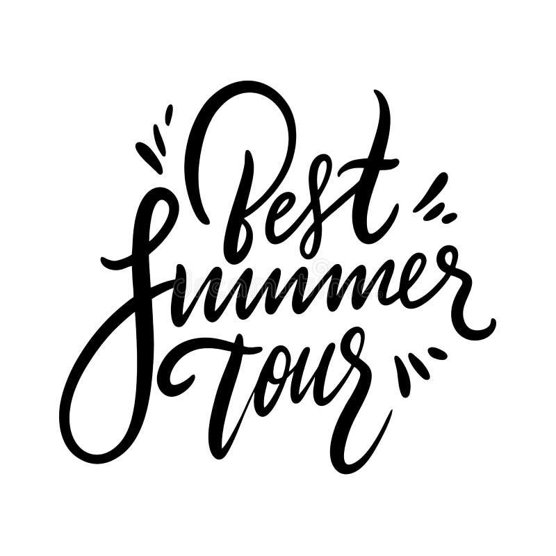最佳夏季旅游短语 手绘矢量文字 夏季引语 在白色背景上隔离 皇族释放例证