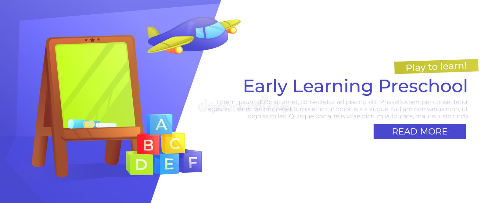 Early Learning Preschool banner. Play to learn. Advertising of kindergarten with school board and toys vector illustration