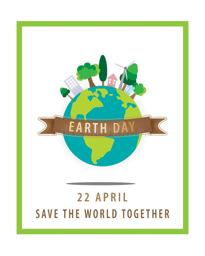 Earth day concept,22 April,The globe with brown ribbon and a green square border on white background. stock illustration
