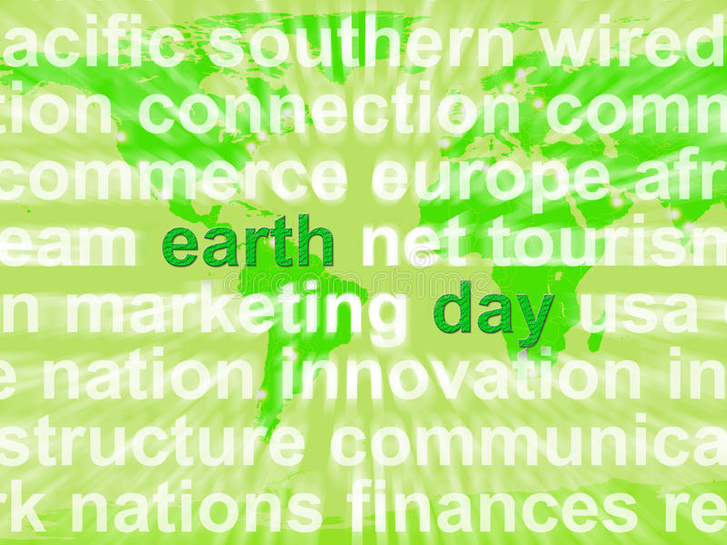 Earth Day Words Showing Environmental Concern And Conservation. Earth Day Words Shows Environmental Concern And Conservation royalty free illustration
