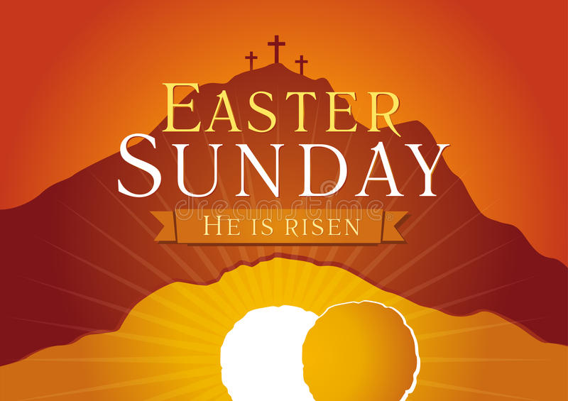 Easter Sunday, He is risen. royalty free illustration