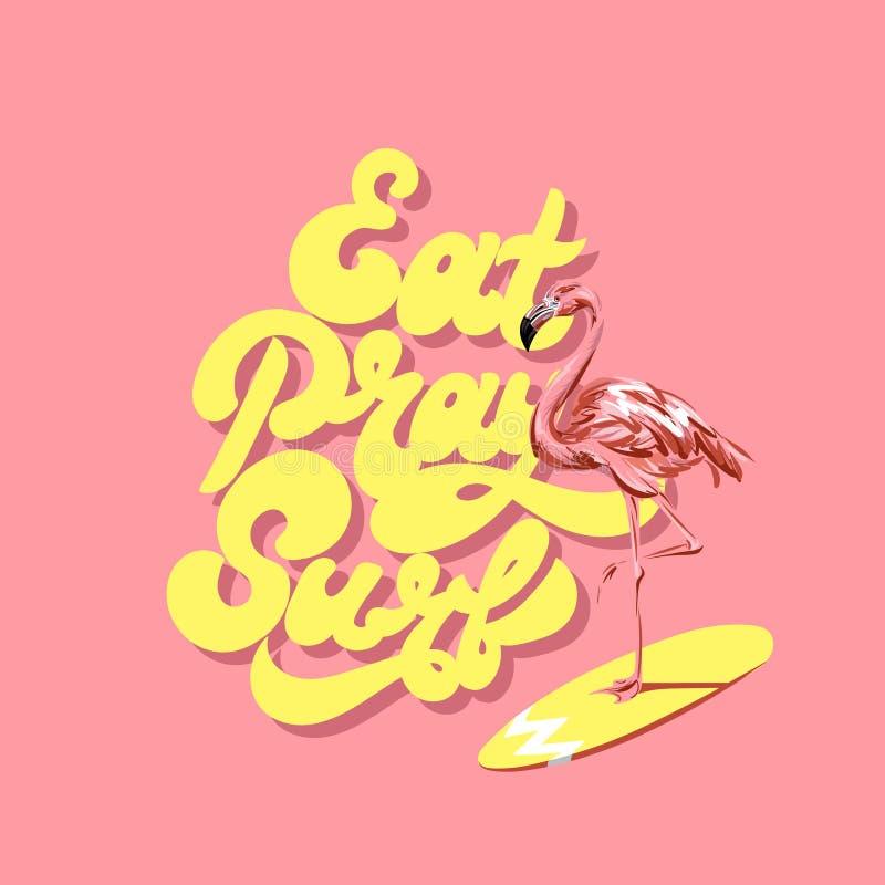 Eat beten Brandung Vector buntes Plakat mit Hand gezeichneter Illustration des Flamingos auf Surfbrett lizenzfreie abbildung