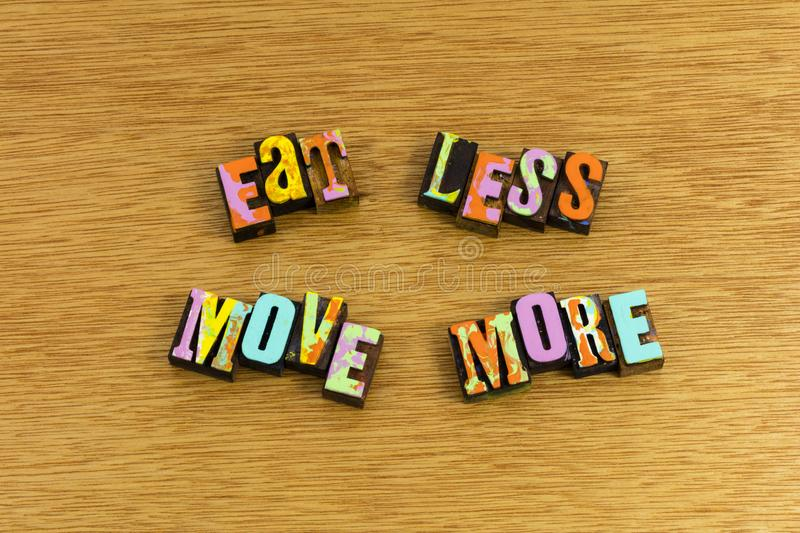 Eat less move more diet stock photos