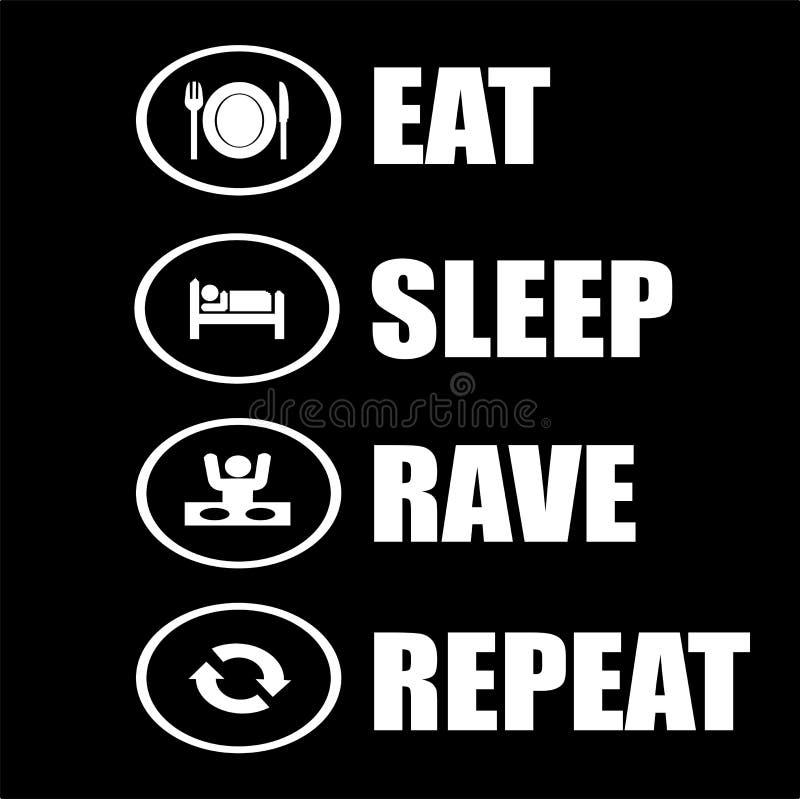 Eat-sleep-rave-repeat background design stock illustration
