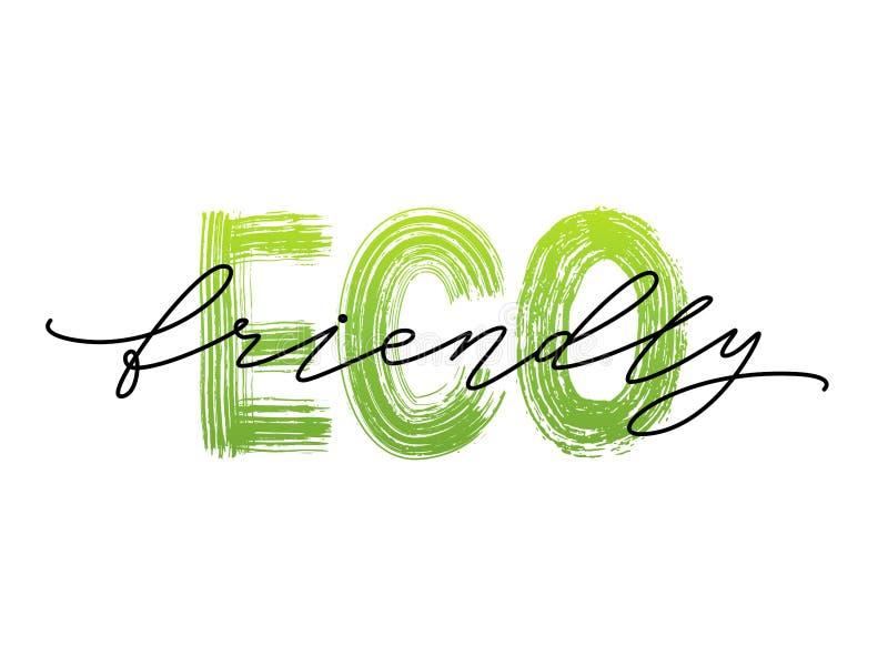 Eco amigável Rotulação do texto Caligrafia moderna da escova Vector o projeto verde orgânico para o empacotamento do produto da c ilustração do vetor
