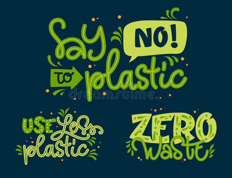 Eco friendly texts set. Use Less Plastic, Say No to Plastic, Zero Waste green color hand draw lettering phrase. With leaf and dots decor for card, stickers stock illustration
