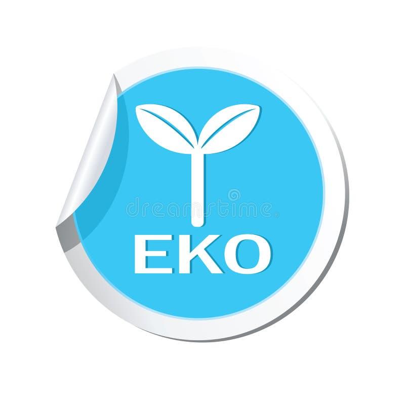 Eco-Ikone, ökologisches Zeichen auf dem Aufkleber vektor abbildung