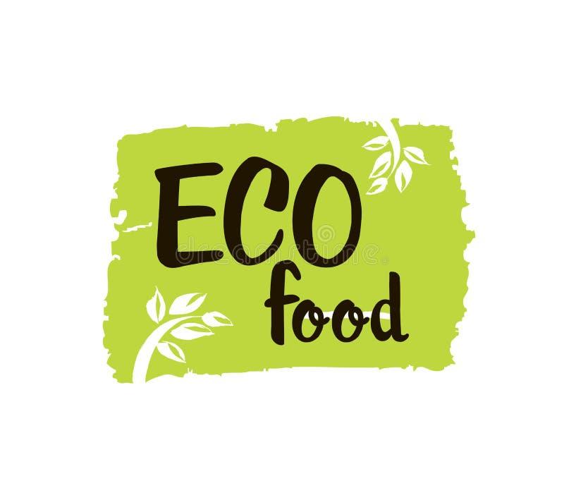 Eco jedzenie - wręcza patroszoną szczotkarską tekst odznakę, majcher, sztandar, plakatowy Handdrawn literowanie dla twój projektó royalty ilustracja