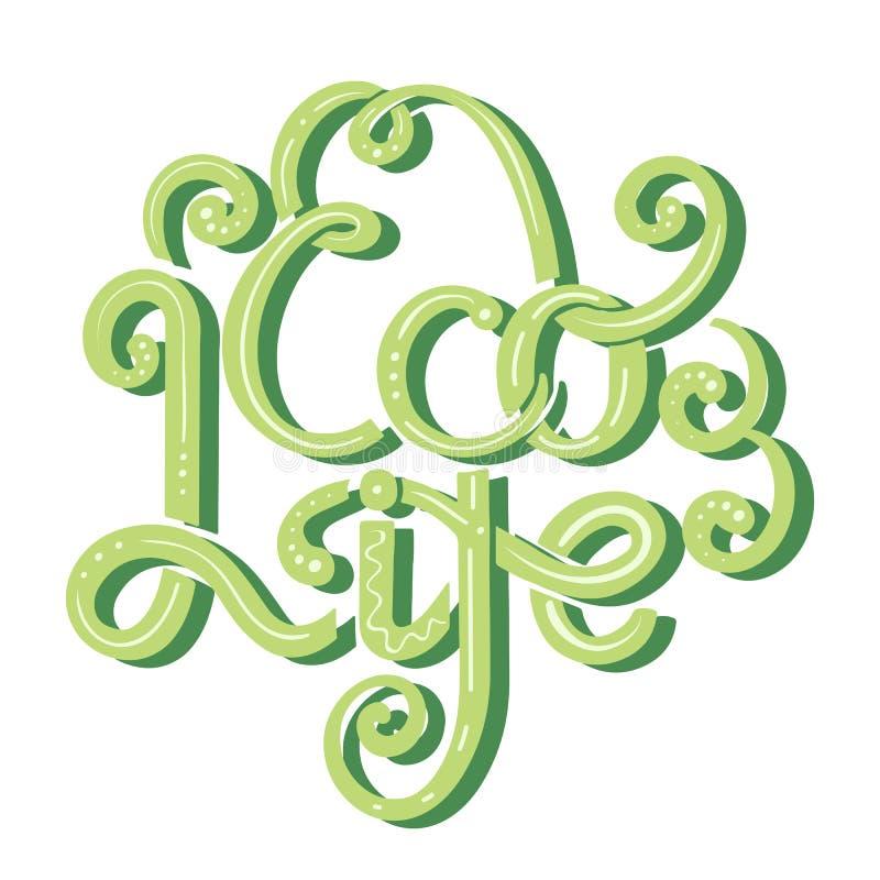 Eco ?ycie Zielony atramentu literowanie z kędziorami i dekoracjami Elegancka wycena dla nowoczesnego życia uratuje planety Eco ży ilustracji