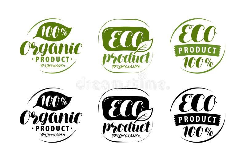 Ecoembleem of etiket Reeks van gezonde natuurlijk, biologisch productkentekens Vector illustratie royalty-vrije illustratie