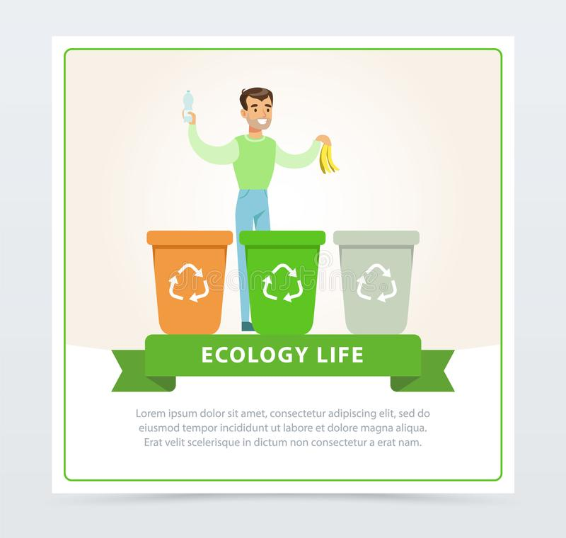 Ecological lifestyle concept with man throwing out garbage. Flat man character throwing garbage into different containers. Ecological lifestyle concept. Waste royalty free illustration