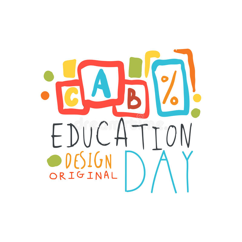 Education day label original design, back to school logo graphic template. Colorful hand drawn vector Illustration stock illustration