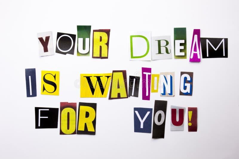Een woord het schrijven tekst die concept Uw Droom tonen wacht want u van de verschillende brief van de tijdschriftkrant voor Bed royalty-vrije stock afbeelding